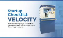 Startup Checklist for the Velocity Lens Coater after inactive use of the machine.