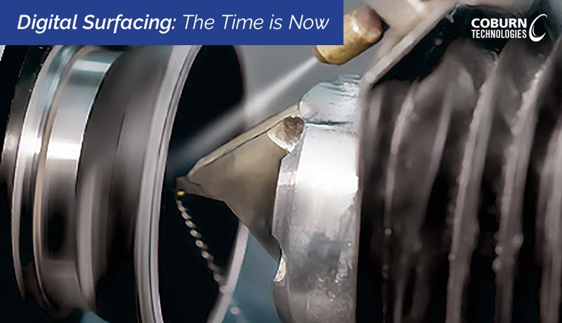 Digital Surfacing: The Time is Now, a blog post by Coburn Technologies.