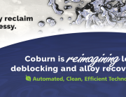 Alloy reclaim is messy. Coburn is reimagining lens deblocking and alloy recovery. Automated, clean, efficient technology.